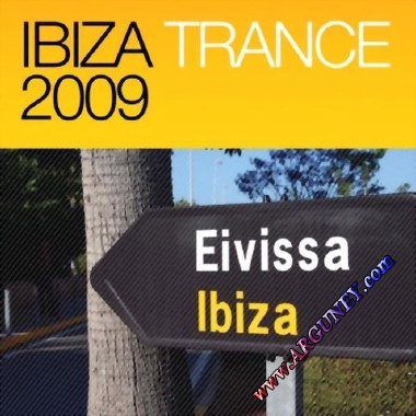Ibiza 2009 - Best tracks of Trance (2009)